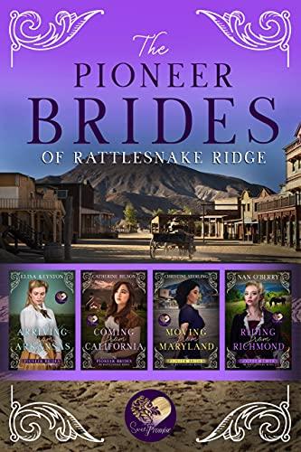 Pioneer Brides of Rattlesnake Ridge, Books 1-4