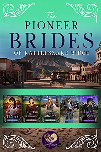 The Pioneer Brides of Rattlesnake Ridge, Books 5-9